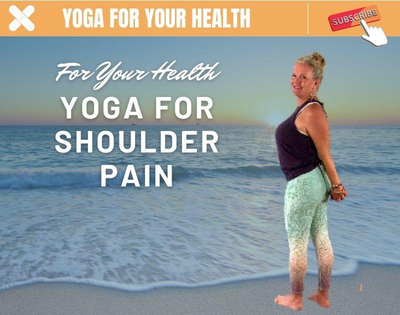Gentle Yoga for Shoulder Pain