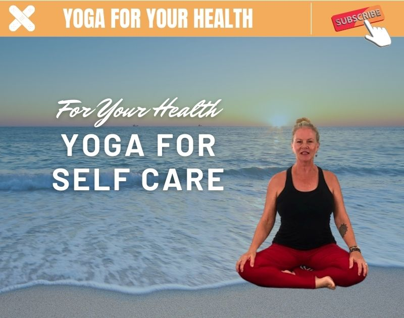 Yoga For Self Care